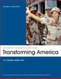 Student Course Guide: Transforming America to Accompany the American Promise, Volume 2 : US History Since 1877, Roark, James L. and Johnson, Michael P., 1457603780