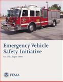 Emergency Vehicle Safety Initiative, U. S. Department Security and Federal Management Agency, 1492943789