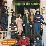 Magic of the Sixties, Gene Anthony, 1586853783