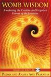 Womb Wisdom, Anaiya Aon Prakasha and Padma Aon Prakasha, 1594773785