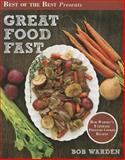 Great Food Fast, Bob Warden, 193419378X