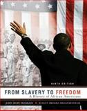 From Slavery to Freedom : A History of African Americans, Franklin, John Hope and Higginbotham, Evelyn Brooks, 0072963786