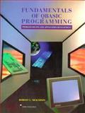Fundamentals of QBasic Programming : Problem Solving and Application Development, Nickerson, Robert C., 0673993787