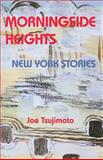 Morningside Heights, Tsujimoto, Joe, 0910043787