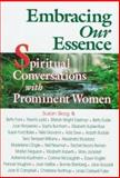 Embracing Our Essence, Susan Skog, 1558743782