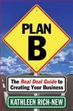 Plan B, Kathleen Rich-New, 1614483787