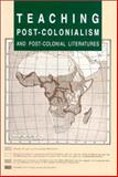 Teaching Post-Colonialism and Post-Colonial Literatures, Barry Collett, Ola W Jensen, Anna Rutherford, 8772883782
