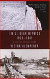 I Will Bear Witness, Victor Klemperer, 0375753788