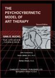 The Psychocybernetic Model of Art Therapy, Nucho, Aina O., 0398073783