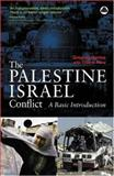 The Palestine-Israel Conflict 0th Edition