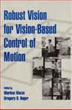 Robust Vision for Vision-Based Control of Motion, , 0780353781