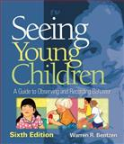 Seeing Young Children : A Guide to Observing and Recording Behavior, Bentzen, Warren R., 1418073784