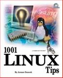 Making Linux Work : Essential Tips and Techniques, Danesh, Armand, 1884133789