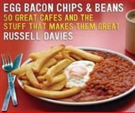 Egg, Bacon, Chips and Beans, Russell M. Davies and Russell Davies, 0007213786