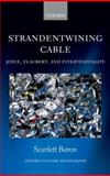 'Strandentwining Cable' : Joyce, Flaubert, and Intertextuality, Baron, Scarlett, 0199693781