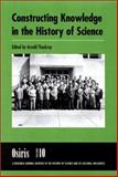 Constructing Knowledge in the History of Science, , 0226793788