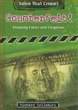 Counterfeit!, Richard Spilsbury, 0766033783
