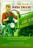 The Big Book of John Deere Tractors : The Complete Model-by-Model Encyclopedia, Plus Classic Toys, Brochures and Collectibles, Macmillan, Don, 0896583783