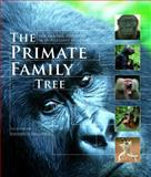 The Primate Family Tree 9781554073788