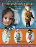 Collector's Encyclopedia of American Composition Dolls, 1900-1950, Ursula Mertz, 1574323784