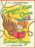 Cowgirl Kate and Cocoa: School Days, Erica Silverman, 0152053786