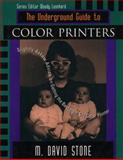 Underground Guide to Color Printing, Stone, M. David, 0201483785