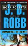 Immortal in Death, J. D. Robb, 0425153789