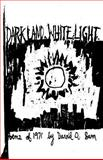 Dark Land, White Light, David Sam, 149962378X
