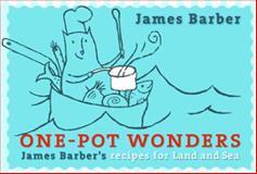 One-Pot Wonders, James Barber, 1550173782
