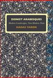 Zionist Arabesques, Hadas Yaron, 1934843784