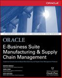 Oracle E-Business Suite Manufacturing and Supply Chain Management, Gerald, Bastin and King, Nigel, 0072133791