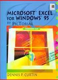 Microsoft Excel 7. 0 by Pictorial, Curtin, Dennis P., 0132383799