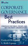 Corporate Governance Best Practices : Strategies for Public, Private, and Not-for-Profit Organizations, Lipman, Frederick D. and Lipman, L. Keith, 0470043792