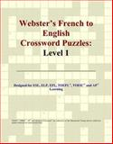 Webster's French to English Crossword Puzzles, Icon Reference Staff, 0497253798