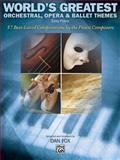 Worlds Greatest Orchestra Opera Ballet, , 073904379X