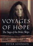 Voyages of Hope, Peter Johnson, 0920663796