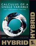 Calculus of a Single Variable : Early Transcendental Functions, Larson, Ron and Edwards, Bruce H., 1133103790