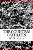 The Countess Cathleen, W. B. Yeats, 1482753790