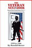 The Veteran Next Door, Randall Baxter, 1491803797