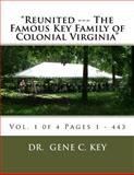 Reunited --- the Famous Key Family of Colonial Virginia, Gene Key, 1499133790