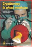 Cryotherapy in Chest Medicine, Homasson, Jean-Paul and Bell, Nicolas, 2287003797