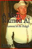 A Man Named Al, Edith L. Whitford, 1448943795