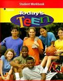 Today's Teen Student Workbook, Glencoe McGraw-Hill, 0078463793