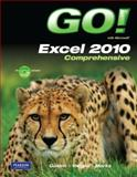 Go! With Microsoft Excel 2010, Comprehensive, Gaskin, Shelley and Gaskin, 0132743795
