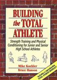 Building the Total Athlete, Grades 7-12 9780133043792