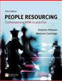 People Resourcing, Contemporary Hrm in Practice, Corbridge, Marjorie and Pilbeam, Stephen, 027370379X
