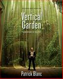 The Vertical Garden, Patrick Blanc, 0393733793