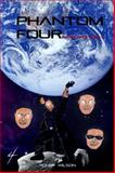 Phantom Four : Dark Evolution, Wilson, Roger, 0692263799