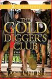 The Golddigger's Club, Jaye Cherie, 1593093799