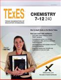 TExES TExES Chemistry 7-12 240 Teacher Certification Study Guide Test Prep, Sharon A. Wynne, 1607873796